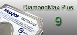 DiamondMax Plus 9 Products